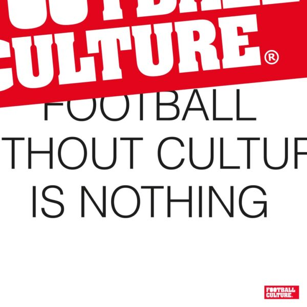 FC 170901 Football Without Culture is nothing shirt 2