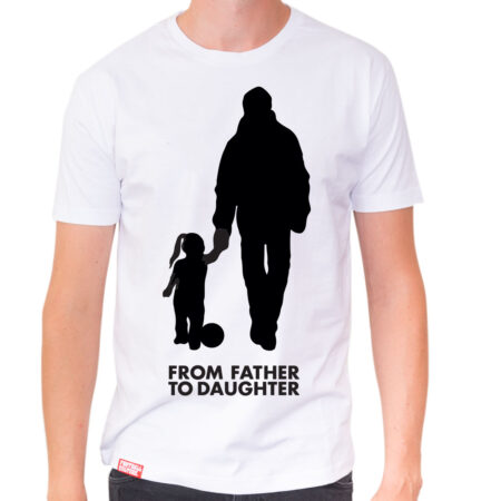 from father to daughter shirt